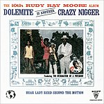 Rudy Ray Moore The Tenth Rudy Ray Moore Album - Dolemite Is Another Crazy Nigger