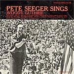 Pete Seeger Pete Seeger Sings Woody Guthrie
