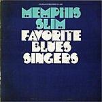 Memphis Slim Favorite Blues Singers