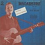 Pete Seeger Broadside Ballads, Vol. 2