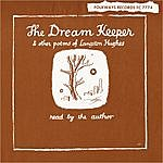 Langston Hughes The Dream Keeper & Other Poems Of Langston Hughes