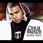 Chris Brown With You (2-Track Single)