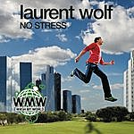 Laurent Wolf No Stress (4-Track Maxi-Single)