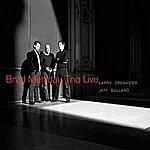 Brad Mehldau Trio Brad Mehldau Trio (Live)
