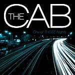 The Cab One Of Those Nights (Single)
