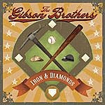 Gibson Brothers Iron And Diamonds