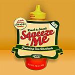 Kraak & Smaak Squeeze Me (4-Track Maxi-Single)