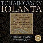 Pyotr Ilyich Tchaikovsky Tchaikovsky: Iolanta