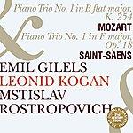 Emil Gilels Emil Gilels, Leonid Kogan & Mstislav Rostropovich Play Mozart & Saint-Saëns