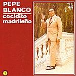 Pepe Blanco Cocidito Madrileño