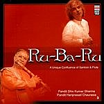 Pandit Shiv Kumar Sharma Ru-Ba-Ru: A Unique Confluence Of Santoor & Flute