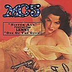 MC5 Sister Anne/One Of The Guys