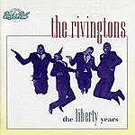 The Rivingtons The Libery Years