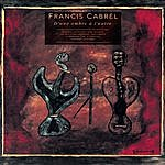 Francis Cabrel D'Une Ombre A L'Autre