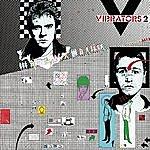 The Vibrators V2