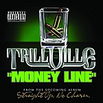 Trillville Money Line (2-Track Single)