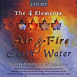 Dave Miller Four Elements: Air, Fire, Earth & Water (Nature's Symphony Of Relaxation)