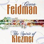 Giora Feidman The Spirit of Klezmer