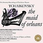 Pyotr Ilyich Tchaikovsky Tchaikovsky: The Maid Of Orleans