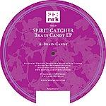Spirit Catcher Brain Candy (2-Track Single)