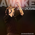 Josh Groban Awake (2-Track Single) (Edited)