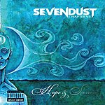 Sevendust Chapter VII: Hope & Sorrow (Parental Advisory)