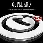 Gotthard Let It Be/Come Alive: Unplugged