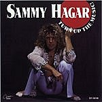 Sammy Hagar Turn Up The Music!
