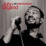 John Legend Live From Philadelphia