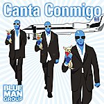 Blue Man Group Canta Conmigo (9-Track Maxi-Single)