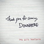 "Downhere ""Thank You For Coming"": The Live Bootlegs"