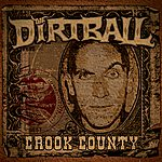 The Dirtball Crook County