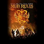 Mob Rules Signs Of Time (Live)