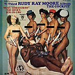 Rudy Ray Moore The Third Rudy Ray Moore Album: The Cockpit