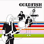 Goldfish Coming Home