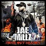 Jae Millz Zone Out Season (Parental Advisory)