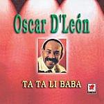 Oscar D'León Ta Ta Li Baba