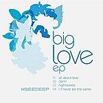 Knee Deep Big Love EP