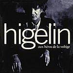 Jacques Higelin Aux Héros De La Voltige (Remastered)