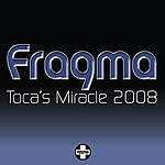 Fragma Toca's Miracle, 2008 (6-Track Maxi-Single)