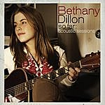 Bethany Dillon So Far ... The Acoustic Sessions