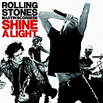 The Rolling Stones Shine A Light (Deluxe Edition)