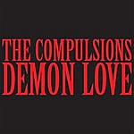 The Compulsions Demon Love EP