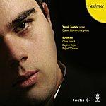 Daniel Blumenthal Franck, Ysaÿe, D'Haene: Sonatas