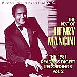 Henry Mancini Reader's Digest Music: The Best Of Henry Mancini - The 1981 Reader's Digest Recordings, Vol.2