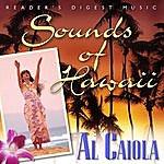 Al Caiola Reader's Digest Music: Sounds Of Hawaii - Al Caiola