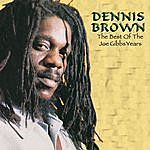 Dennis Brown The Best Of The Joe Gibbs Years