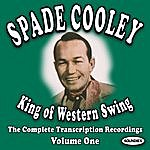 Spade Cooley King Of Western Swing, Vol.1