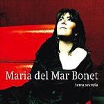 Maria Del Mar Bonet Terra Secreta
