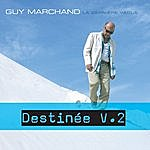 Guy Marchand Destinée (Single)